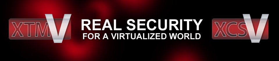 WatchGuard XTMv & WatchGuard XCSv: Real Security for a Virtualized World
