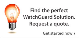 Try the new WatchGuard solution builder today!