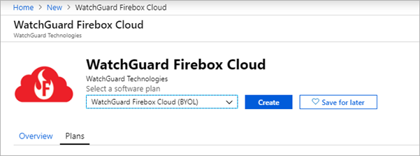 Screen shot of the WatchGuard Firebox Cloud software plan selection page