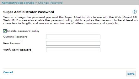 Change the Super Administrator Password