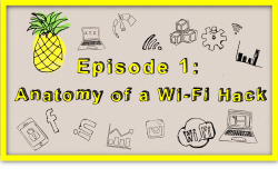 Thumbnail: Episode 1 - Anatomy of a Wi-Fi Hack