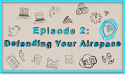 Thumbnail: Episode 2 - Defending Your Airspace