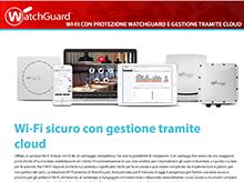 Brochure della soluzione:WatchGuard Secure Cloud Wi-Fi