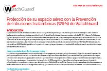Protección de su espacio aéreo con la WIPS de WatchGuard