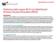Protezione dello spazio Wi-Fi con WatchGuard WIPS