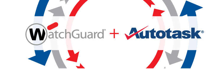 WatchGuard + Autotask Integration
